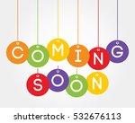 coming soon | Shutterstock .eps vector #532676113