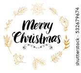 merry christmas lettering with... | Shutterstock . vector #532679674