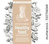 vector hand drawn healthy food... | Shutterstock .eps vector #532706068