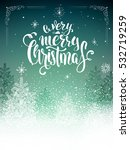 christmas postcard with... | Shutterstock .eps vector #532719259