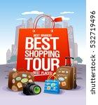 best shopping tour design... | Shutterstock .eps vector #532719496