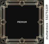 vector geometric frame in art... | Shutterstock .eps vector #532751209