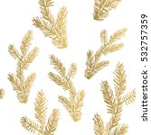 golden pine branch background.... | Shutterstock .eps vector #532757359