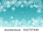christmas and new year blue... | Shutterstock .eps vector #532757440