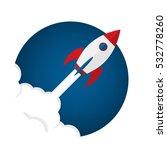 rocket ship in a flat style... | Shutterstock .eps vector #532778260