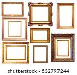 set of gilded frames. isolated... | Shutterstock . vector #532797244