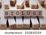 biology word in wooden cube | Shutterstock . vector #532835254