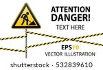 sign repair works and barrier... | Shutterstock .eps vector #532839610