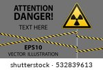 warning sign on a pole and... | Shutterstock .eps vector #532839613