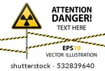 warning sign on a pole and... | Shutterstock .eps vector #532839640