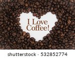 background made of coffee beans ... | Shutterstock . vector #532852774