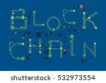 blockchain concept with digital ... | Shutterstock .eps vector #532973554