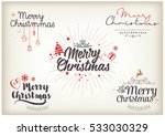 merry christmas. happy new year ... | Shutterstock .eps vector #533030329