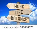 work  life  balance   wooden...   Shutterstock . vector #533068870