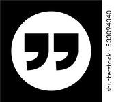 quotation mark symbol icon... | Shutterstock .eps vector #533094340