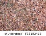 the texture of pink granite  raw | Shutterstock . vector #533153413