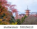 kiyomizu dera temple in autumn  ... | Shutterstock . vector #533156113