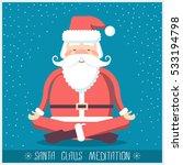 santa claus doing yoga... | Shutterstock .eps vector #533194798