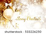 xmas evening balls with white... | Shutterstock .eps vector #533226250
