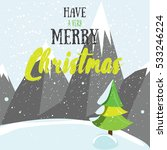 have a very merry christmas... | Shutterstock .eps vector #533246224