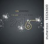 the end 2016 unloading spark... | Shutterstock .eps vector #533263600