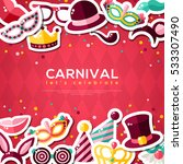 carnival banner with flat... | Shutterstock .eps vector #533307490