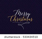 merry christmas text design.... | Shutterstock .eps vector #533434510