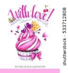 watercolor tasty dessert.... | Shutterstock . vector #533712808