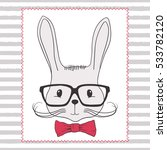 rabbit hipster. hand drawn... | Shutterstock .eps vector #533782120