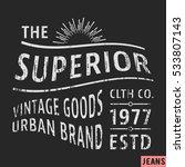t shirt print design. superior...   Shutterstock .eps vector #533807143