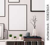 mock up poster in the interior... | Shutterstock . vector #533825614
