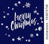 merry christmas lettering. hand ... | Shutterstock .eps vector #533874748