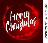 merry christmas lettering. hand ... | Shutterstock .eps vector #533874880