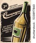 champagne vintage poster design ... | Shutterstock .eps vector #533897860