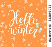 hello winter. christmas and new ... | Shutterstock .eps vector #533899738