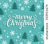 merry christmas text.... | Shutterstock .eps vector #533921674