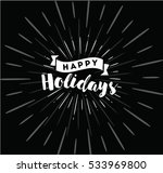 happy holidays. typography for... | Shutterstock .eps vector #533969800