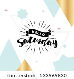hello saturday. inspirational... | Shutterstock .eps vector #533969830
