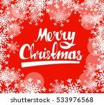 merry christmas calligraphic...   Shutterstock .eps vector #533976568