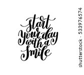 start your day with a smile... | Shutterstock .eps vector #533976574