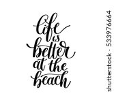 life is better at the beach  ... | Shutterstock .eps vector #533976664
