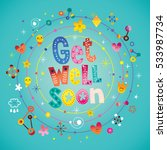 get well soon greeting card | Shutterstock .eps vector #533987734