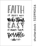 faith does not make things easy ... | Shutterstock .eps vector #533990416