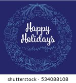 happy holidays handwritten... | Shutterstock .eps vector #534088108