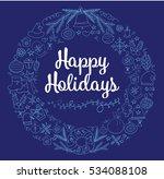 happy holidays handwritten... | Shutterstock .eps vector #534088108