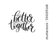 Better Together Raster Version...
