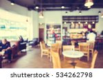 abstract blur coffee shop and... | Shutterstock . vector #534262798