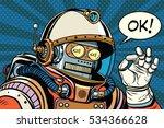 okay retro robot astronaut...   Shutterstock . vector #534366628
