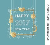 happy new year  background.... | Shutterstock .eps vector #534373570