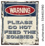 do not feed the zombies | Shutterstock .eps vector #534401980